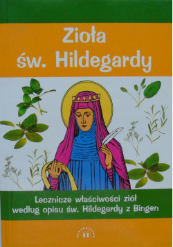 Zioła św Hildegardy