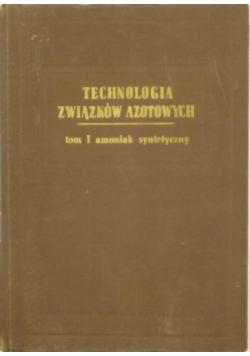 Technologia związków azotowych Tom I