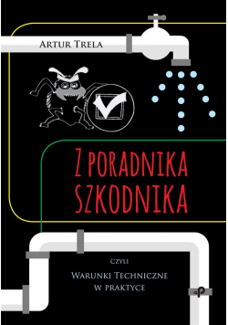 Z poradnika szkodnika czyli Warunki Techniczne w..