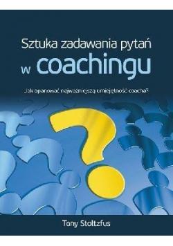 Sztuka zadawania pytań w coachingu NOWA