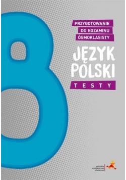 Język polski SP 8 Przyg. do egzaminu ósmoklasisty