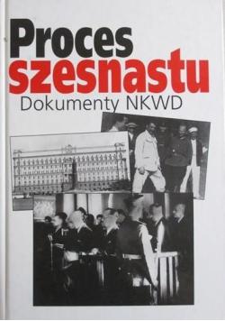 Proces szesnastu Dokumenty NKWD