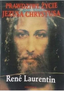 Prawdziwe życie Jezusa Chrystusa