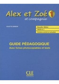 Alex et Zoe 1 Przewodnik metodyczny ed. 2017