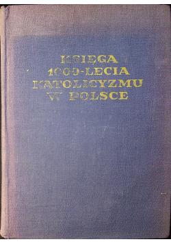Księga 1000 lecia katolicyzmu w Polsce