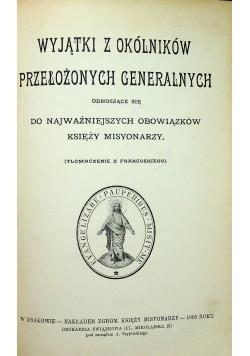 Wyjątki z Okólników Przełożonych Generalnych 1909 r