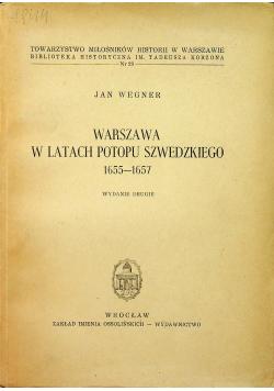 Warszawa w latach potopu Szwedzkiego 1655 1657