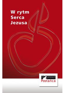 W rytm serca Jezusa