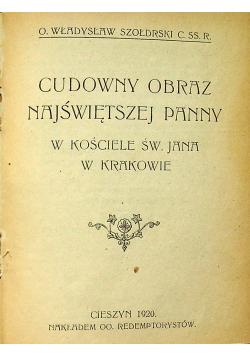 Cudowny Obraz Najświętszej Panny w kościele Św Jana w Krakowie 1920 r.