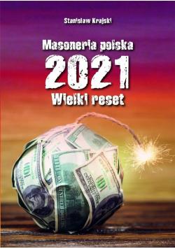Masoneria polska 2021. Wielki Reset