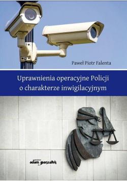 Uprawnienia operacyjne Policji o charakterze...