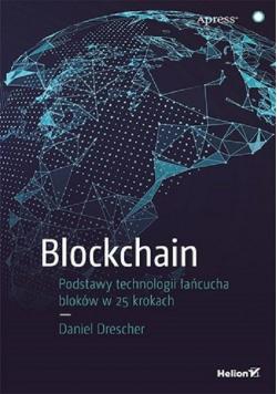 Blockchain Podstawy technologii łańcucha bloków..