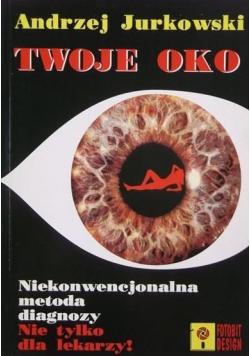 Twoje oko Niekonwencjonalna metoda diagnozy