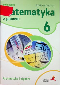 Matematyka Szkoła Podstawowa  6 Z Plusem Arytmetyka wersja B GWO