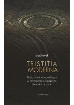 Tristitia moderna. Pasja mitu tristanowskiego...