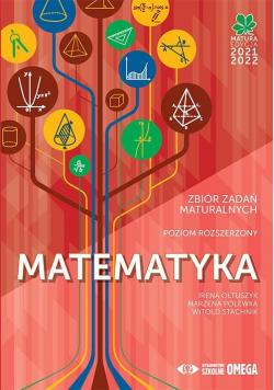 Matura 2021/2022 Matematyka Zbiór zad. maturalnych