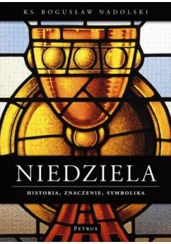 Niedziela Historia znaczenie symbolika