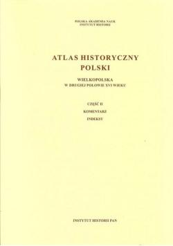 Atlas historyczny Polski Wielkopolska w drugiej połowie XVI wieku