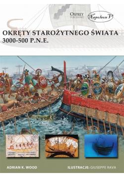 Okręty starożytnego świata 3000-500 p.n.e.
