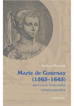 Marie de Gournay (1565-1645): pierwsza francuska..