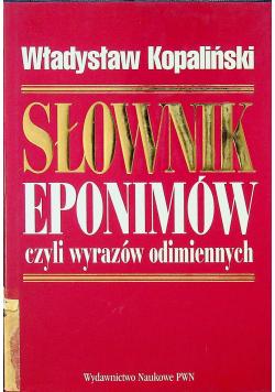 Słownik eponimów czyli wyrazów odimiennych