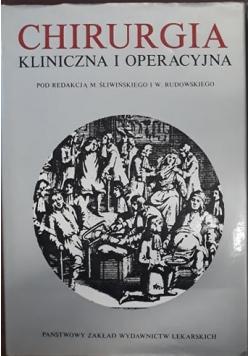 Chirurgia kliniczna i operacyjna tom 1