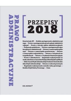Prawo administracyjne Przepisy 2018