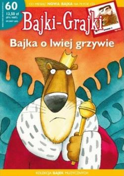 Bajki-Grajki. Bajka o lwiej grzywie (gazetka + CD)