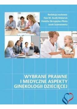 Wybrane prawne i medyczne aspekty ginekologii dziecięcej