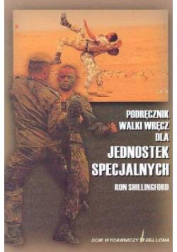 Podręcznik walki wręcz dla jednostek specjalnych