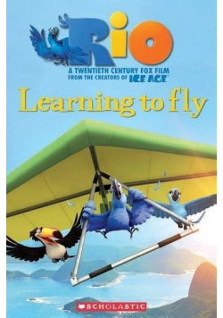 Rio: Learning to Fly. Reader Level 2 + Audio CD