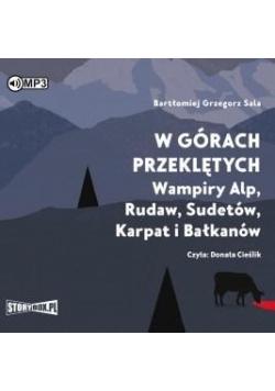 W górach przeklętych. Wampiry Alp...audiobook