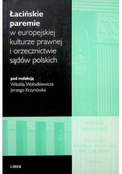 Łacińskie paremie w europejskiej kulturze prawnej i orzecznictwie sądów polskich