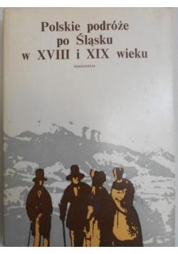 Polskie podróże po Śląsku w XVIII i XIX wieku