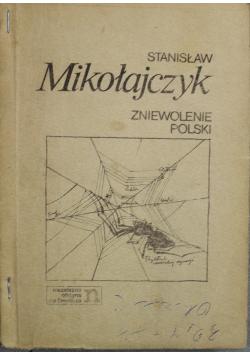 Zniewolenie Polski