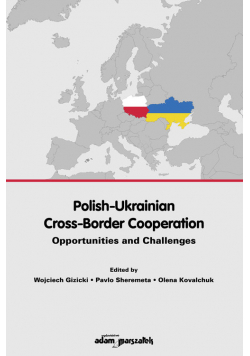 Polish-Ukrainian Cross-Border Cooperation.