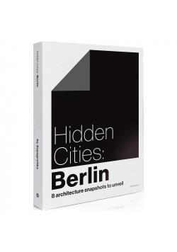 Hidden Cities: Berlin