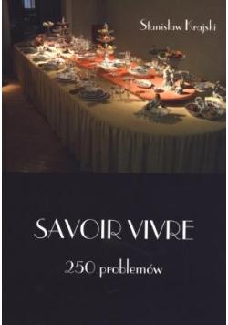 Savoir Vivre. 250 problemów
