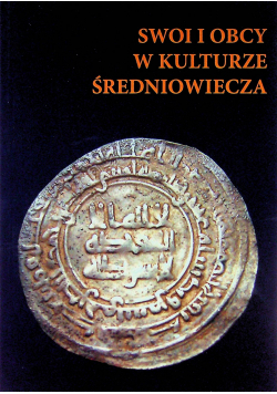 Swoi i obcy w kulturze średniowiecza