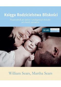 Księga Rodzicielstwa Bliskości Przewodnik po