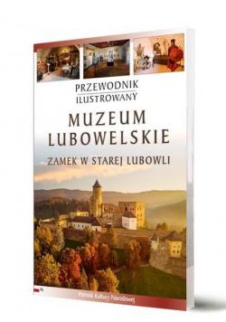 Przewodnik ilustrowany Muzeum Lubowelskie