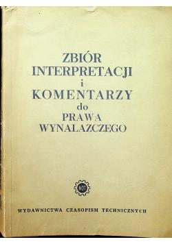 Zbiór interpretacji i komentarzy do prawa wynalazczego