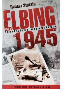Elbing 1945 Odnalezione wspomnienia