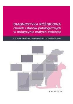 Diagnostyka różnicowa chorób i stanów...