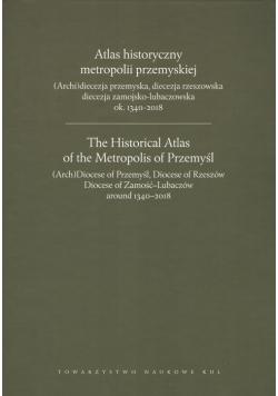 Atlas historyczny metropolii przemyskiej