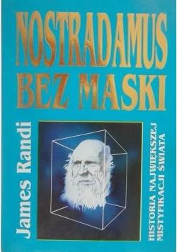 Nostradamus bez maski