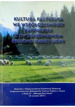 Kultura pasterska we współczesności karpackiej z uwzględnieniem regionu Babiej Góry