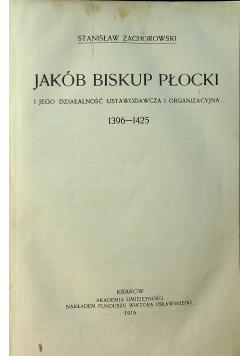 Jakób Biskup Płocki 1915r.