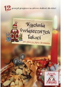 Kuchnia świątecznych łakoci