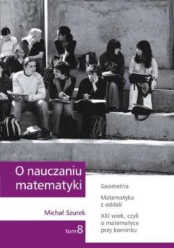 O nauczaniu matematyki T.8 GWO